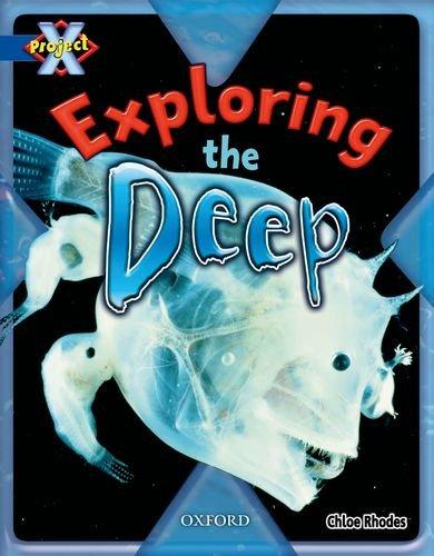 9780198476085: Exploring the Deep