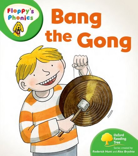 9780198476818: Oxford Reading Tree: Stage 2: More Floppy's Phonics: Bang the Gong