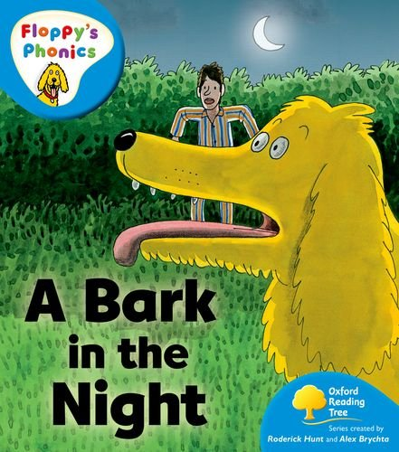 9780198476924: Oxford Reading Tree: Stage 3: More Floppy's Phonics: Bark in the Night
