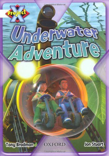 9780198477471: Project X: White: Inventors and Inventions: Underwater Adventure