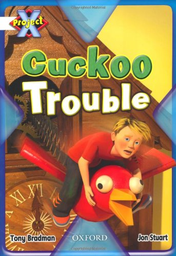 9780198477488: Project X: White: Inventors and Inventions: Cuckoo Trouble