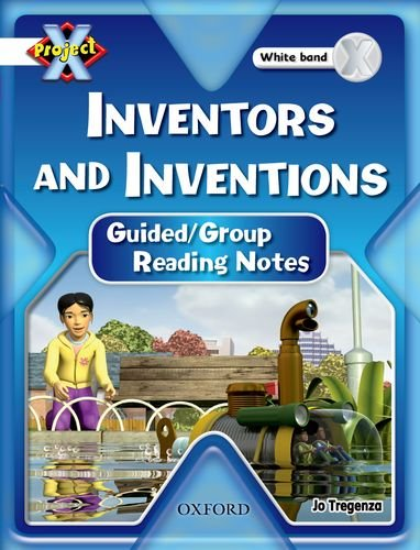 9780198477525: Project X: White: Inventors and Inventions: Guided Reading Notes
