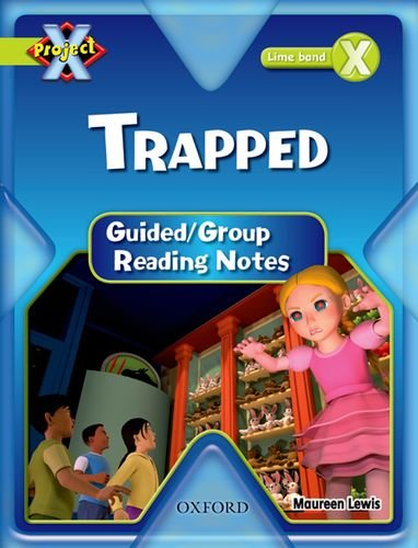9780198477600: Project X: Lime: Trapped Guided Reading Notes