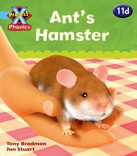 Project X Phonics Blue: 11d Ant's Hamster: Tony Bradman