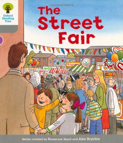 Oxford Reading Tree: Level 1: Wordless Stories B: Street Fair (Ort Wordless Stories): Hunt, ...