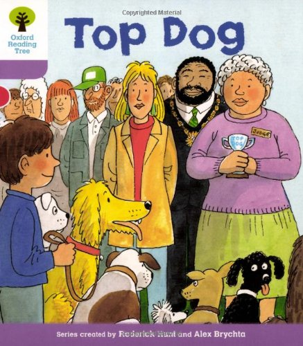 9780198480778: Oxford Reading Tree: Level 1+: More First Sentences A: Top Dog