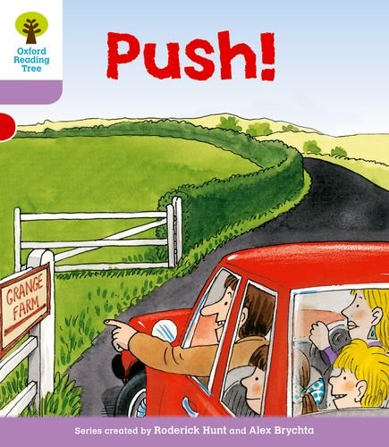 9780198480990: Oxford Reading Tree: Level 1+: Patterned Stories: Push! (Ort Patterned Stories)