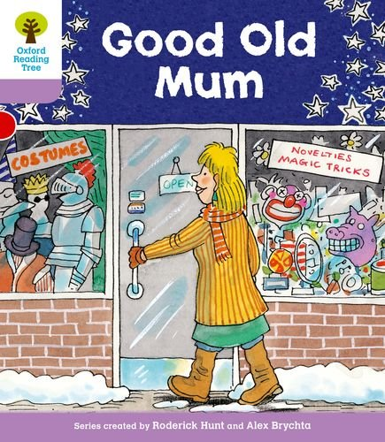 9780198481027: Oxford Reading Tree: Level 1+: Patterned Stories: Good Old Mum
