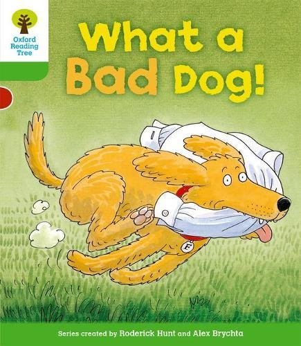 9780198481188: What a Bad Dog!. Roderick Hunt, Thelma Page (Oxford Reading Tree)