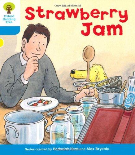 Strawberry Jam. Roderick Hunt, Gill Howell: Hunt, Roderick