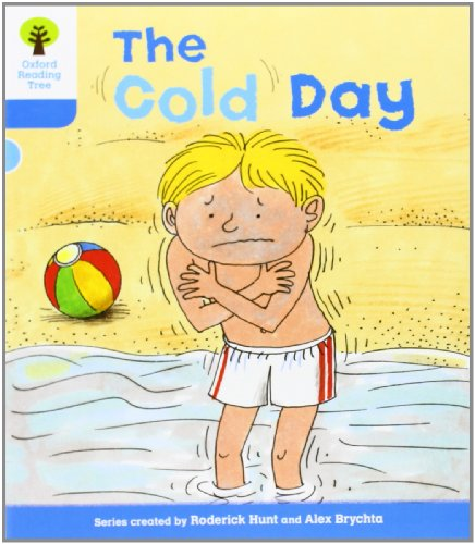 9780198482031: The Cold Day. Roderick Hunt, Gill Howell (Oxford Reading Tree)