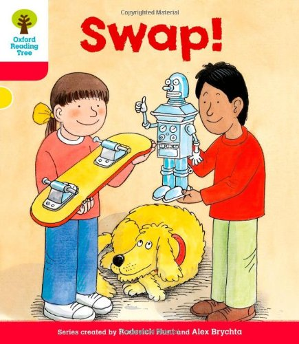 Oxford Reading Tree: Level 4: More Stories B: Swap!: Hunt, Roderick