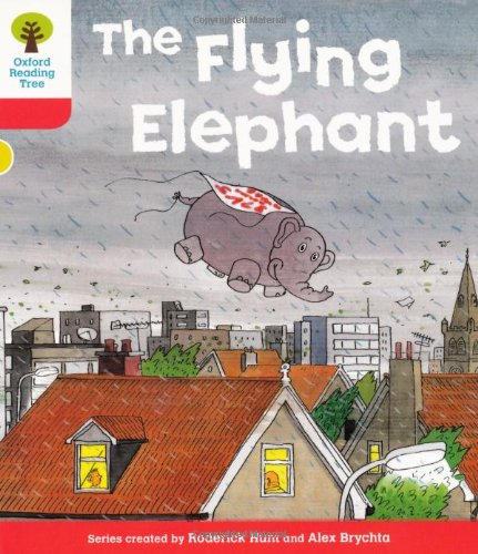 9780198482277: Oxford Reading Tree: Level 4: More Stories B: The Flying Elephant
