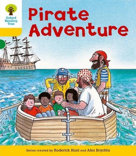 Oxford Reading Tree: Level 5: Stories: Pirate: Hunt, Roderick