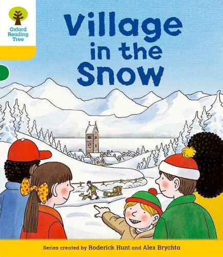 Oxford Reading Tree: Level 5: Stories: Village in the Snow (Ort Stories): Roderick Hunt