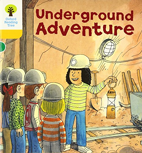 Oxford Reading Tree: Level 5: More Stories A: Underground Adventure (Paperback): Roderick Hunt