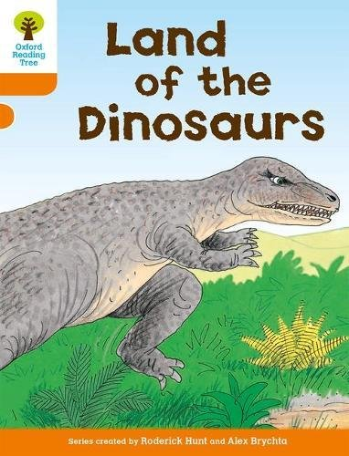 9780198482796: Oxford Reading Tree: Level 6: Stories: Land of the Dinosaurs