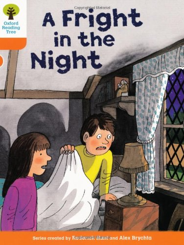 Oxford Reading Tree: Stage 6: More Stories A: A Fright in the Night: Hunt, Roderick
