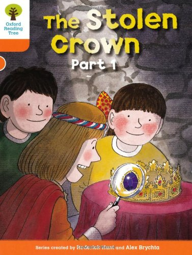 9780198482987: Oxford Reading Tree: Level 6: More Stories B: The Stolen Crown Part 1