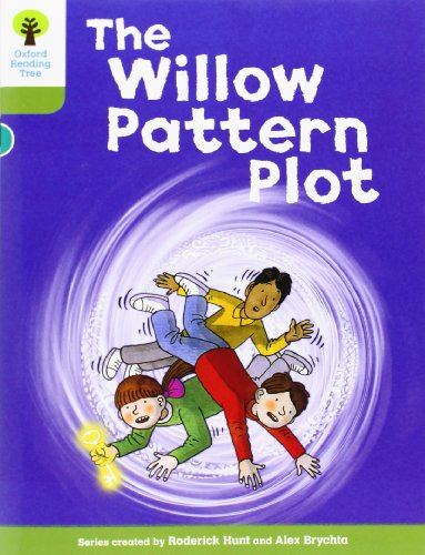 Oxford Reading Tree: Level 7: Stories: The Willow Pattern Plot (Paperback): Roderick Hunt