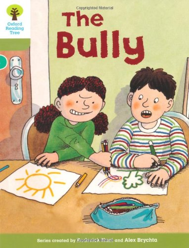 Oxford Reading Tree: Level 7: More Stories A: The Bully (Paperback): Roderick Hunt