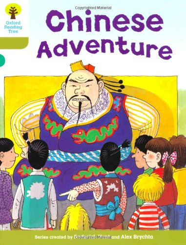 9780198483175: Oxford Reading Tree: Level 7: More Stories A: Chinese Adventure