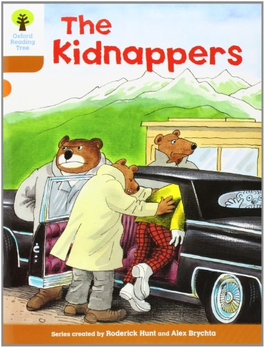 Oxford Reading Tree: Level 8: Stories: The Kidnappers (Paperback): Roderick Hunt