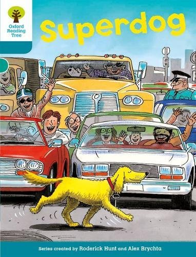 9780198483557: Oxford Reading Tree: Level 9: Stories: Superdog