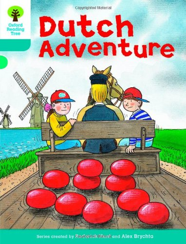 Oxford Reading Tree: Level 9: More Stories A: Dutch Adventure (Paperback): Roderick Hunt