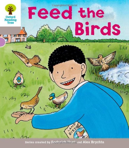 Feed the Birds. Roderick Hunt, Annemarie Young, Thelma Page: Hunt, Roderick