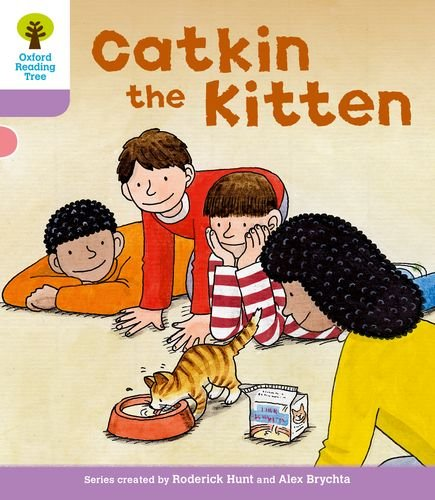 9780198483793: Oxford Reading Tree: Level 1+: Decode and Develop: Catkin the Kitten (Oxford Reading Tree: Biff, Chip and Kipper Decode and Develop)
