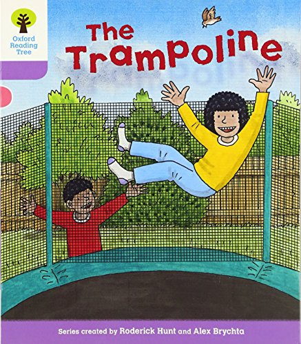 Oxford Reading Tree: Level 1+: Decode and Develop: The Trampoline (Ort Decode and Develop Stories):...