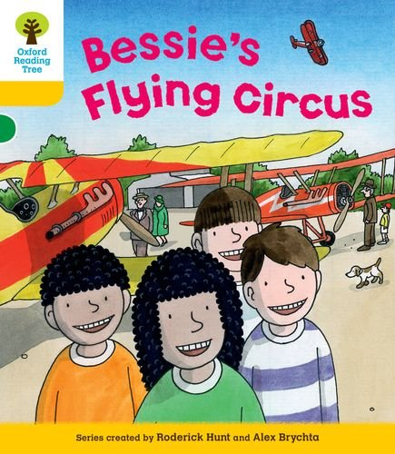 9780198484189: Oxford Reading Tree: Level 5: Decode and Develop Bessie's Flying Circus