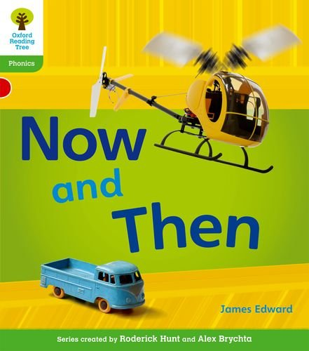 9780198484431: Oxford Reading Tree: Level 2: Floppy's Phonics Non-Fiction: Now and Then (Floppy Phonics)
