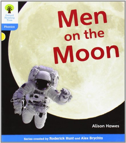 Oxford Reading Tree: Level 3: Floppy's Phonics Non-Fiction: Men on the Moon (0198484526) by Alison Hawes