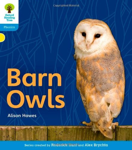 9780198484530: Oxford Reading Tree: Level 3: Floppy's Phonics Non-Fiction: Barn Owls