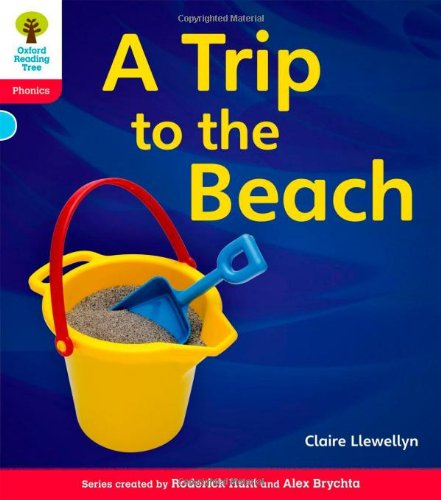 Oxford Reading Tree: Level 4: Floppy's Phonics Non-Fiction: A Trip to the Beach: Llewellyn, ...