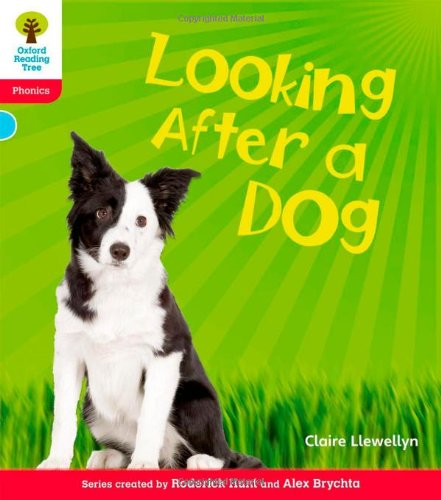 9780198484608: Oxford Reading Tree: Level 4: Floppy's Phonics Non-Fiction: Looking After a Dog