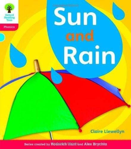 Oxford Reading Tree: Level 4: Floppy's Phonics Non-Fiction: Sun and Rain (0198484623) by Claire Llewellyn