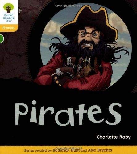 Pirates. by Charlotte Raby, Roderick Hunt: Charlotte Raby