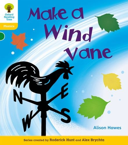 9780198484820: Oxford Reading Tree: Level 5A: Floppy's Phonics Non-Fiction: Make a Wind Vane