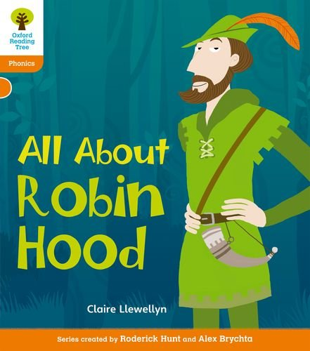9780198484899: Oxford Reading Tree: Level 6: Floppy's Phonics Non-Fiction: All about Robin Hood