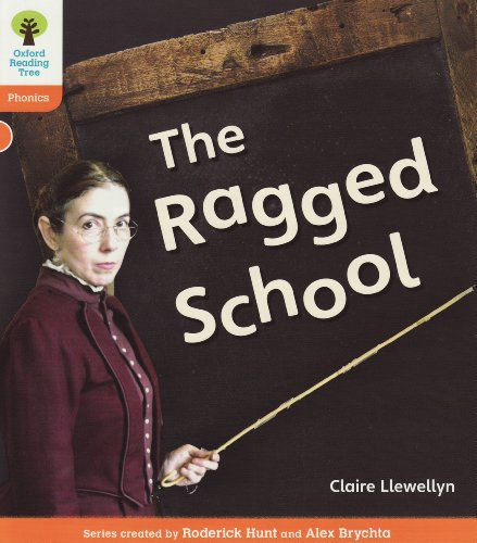9780198484912: Oxford Reading Tree: Level 6: Floppy's Phonics Non-Fiction: The Ragged School