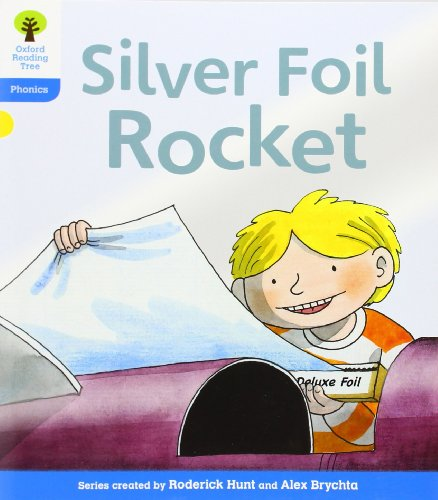 9780198485223: The Silver Foil Rocket. by Roderick Hunt, Kate Ruttle (Oxford Reading Tree)