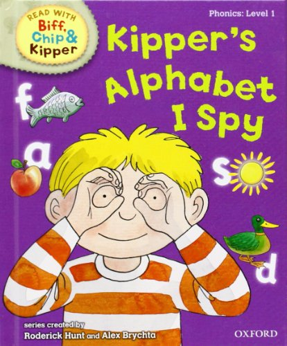 9780198486152: Oxford Reading Tree Read With Biff, Chip, and Kipper: Phonics: Level 1: Kipper's Alphabet I Spy