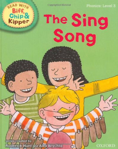 9780198486251: Oxford Reading Tree Read With Biff, Chip, and Kipper: Phonics: Level 3: The Sing Song