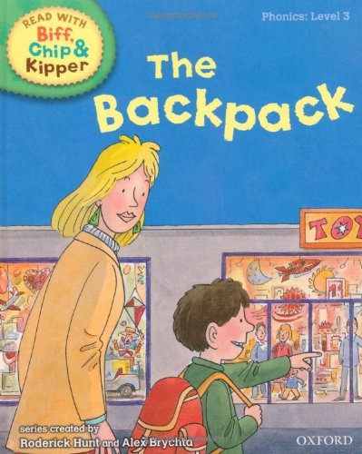 9780198486268: Oxford Reading Tree Read With Biff, Chip, and Kipper: Phonics: Level 3. The Backpack