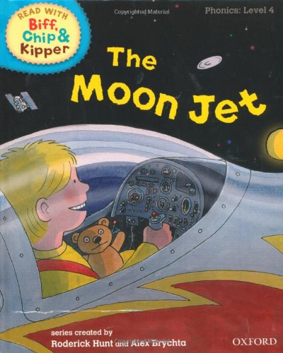 9780198486282: Oxford Reading Tree Read With Biff, Chip, and Kipper: Phonics: Level 4. The Moon Jet