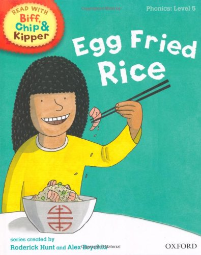 9780198486312: Oxford Reading Tree Read With Biff, Chip, and Kipper: Phonics: Level 5. Egg Fried Rice
