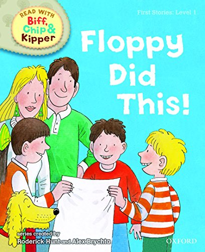 9780198486398: Oxford Reading Tree Read With Biff, Chip, and Kipper: First Stories: Level 1. Floppy Did This